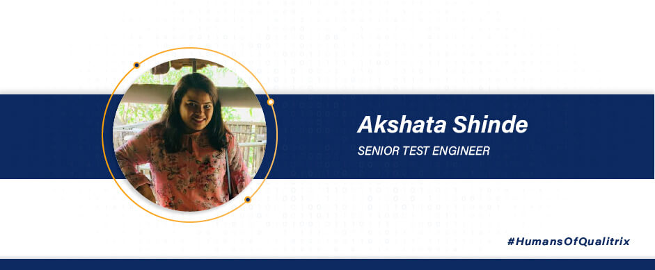 Akshata Shinde - Senior test engineer