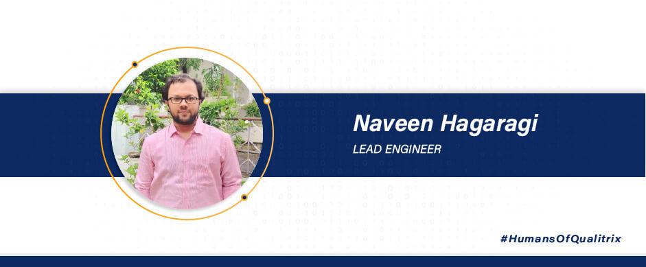 Naveen Hagaragi - Lead Engineer
